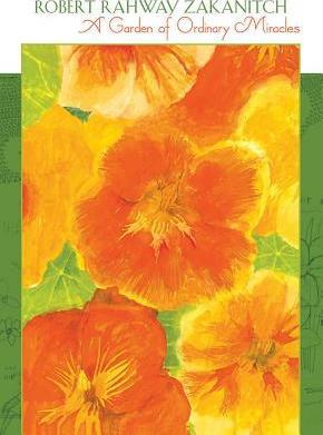 A Garden of Ordinary Miracles Robert Rahway Zakanitch Boxed Notecards 0544