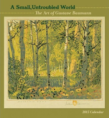 2015 Baumann Untroubled World Wall Calendar
