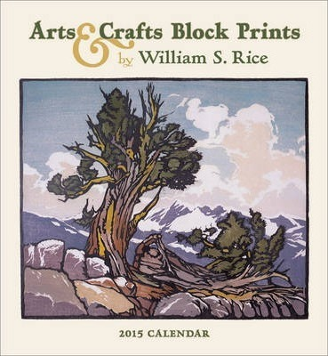 2015 Rice Arts and Crafts Prints Wall Calendar