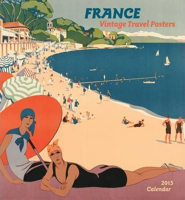 2015 France Vintage Travel Wall Calendar