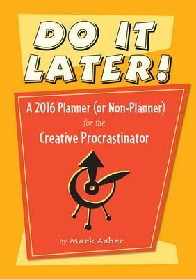 2016 Do It Later! Planner