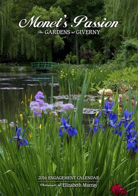 2016 Monet's Passion/The Gardens At Giverny Engagement Calendar