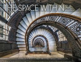 The Space within Inside Great Chicago Buildings A242