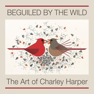 Beguiled by the Wild the Art of Charley Harper A244