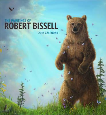 The Paintings of Robert Bissell 2017 Wall Calendar