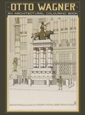 Otto Wagner an Architectural Colouring Book Cbk011