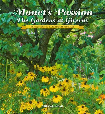 Monet'S Passion 2018 Wall Calendar