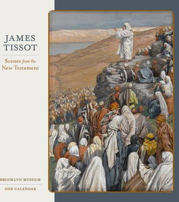 James Tissot/New Testament 2018 Wall Calendar