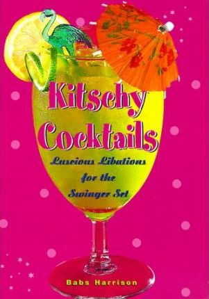Kitschy Cocktails