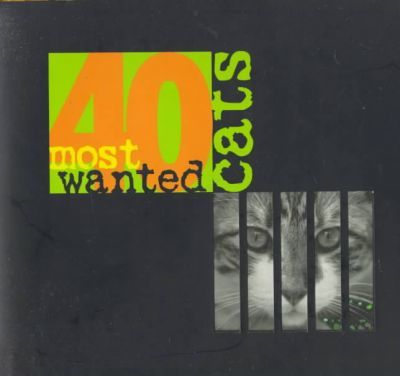40 Most Wanted Cats