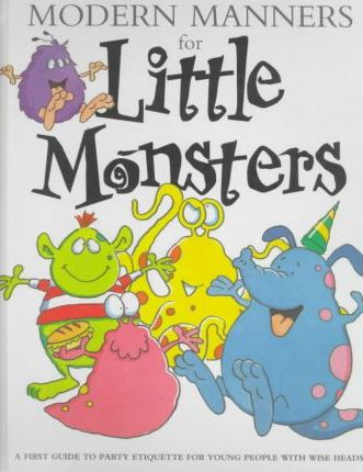 Modern Manners for Little Monsters