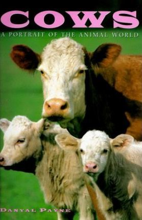 Cows: a Protrait of the Animal World