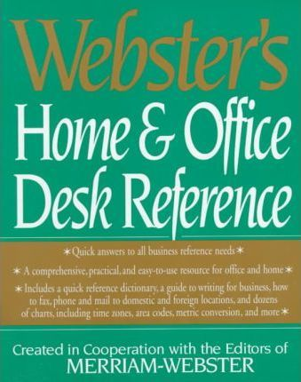 Webster's New Home and Office Desk Reference