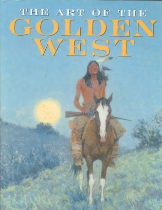 The Art of the Golden West