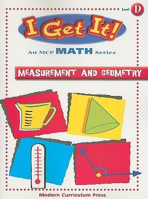I Get It! Measurement and Geometry, Level D