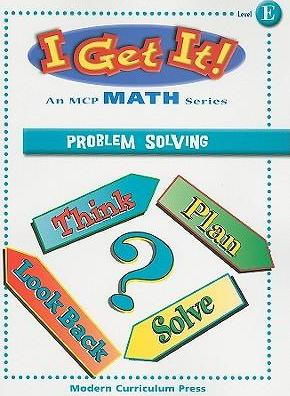 I Get It! Problem Solving, Level E