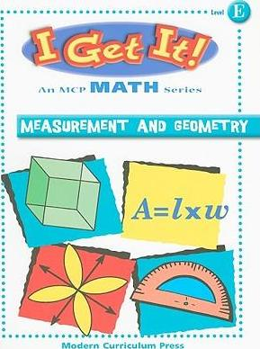 I Get It! Measurement and Geometry
