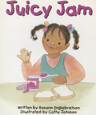 Ready Readers, Stage Abc, Book 32, Juicy Jam, Single Copy