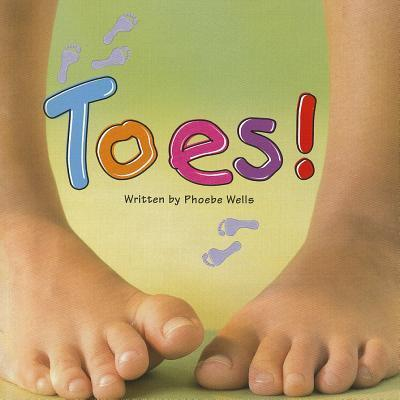 Ready Readers, Stage 0/1, Book 3, Toes!, Single Copy