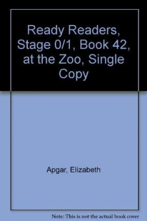 Ready Readers, Stage 0/1, Book 42, at the Zoo, Single Copy