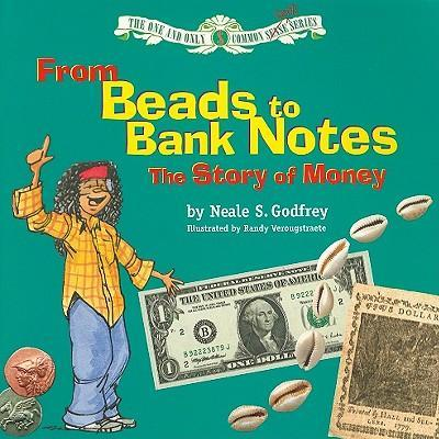 From Beads to Bank Notes