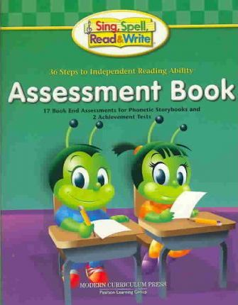 Sing, Spell, Read and Write Level One Assessment Student Edition '04c
