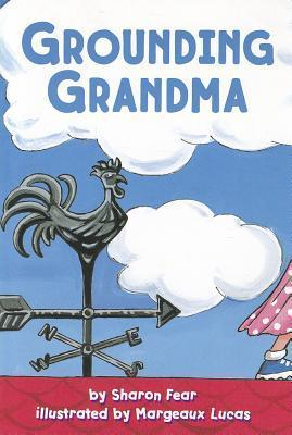 Grounding Grandma