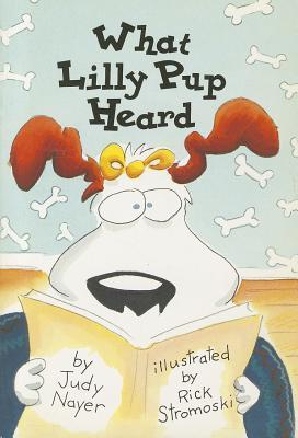 Comprehension Power Readers What Lilly Pup Heard Grade 1 Single 2004c