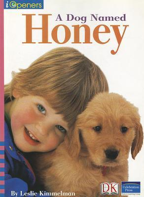Iopeners a Dog Named Honey Single Grade K 2005c