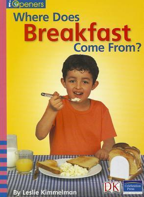 Where Does Breakfast Come From?