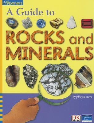 Iopeners a Guide to Rocks and Minerals Single Grade 4 2005c