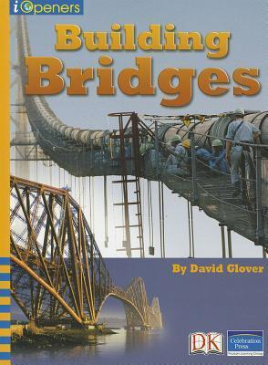 Iopeners Building Bridges Single Grade 4 2005c