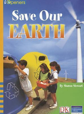 Iopeners Save Our Earth Single Grade 4 2005c