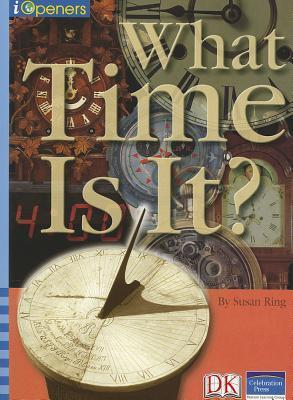 Iopeners What Time Is It? Single Grade 5 2005c