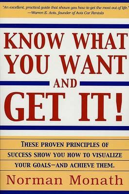 Know What You Want and Get It!