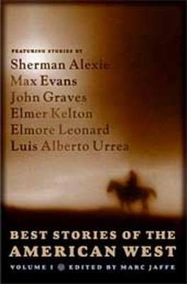 Best Stories of the American West: v. 1