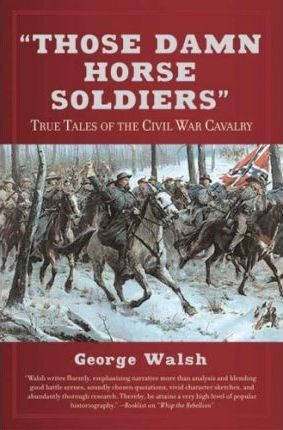 Those Damn Horse Soldiers