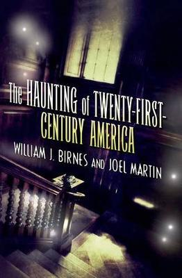 The Haunting of Twenty-First-Century America