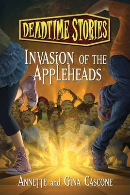 Deadtime Stories: Invasion of the Appleheads