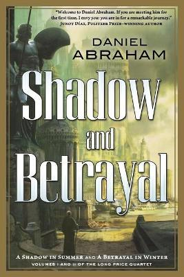 Shadow and Betrayal