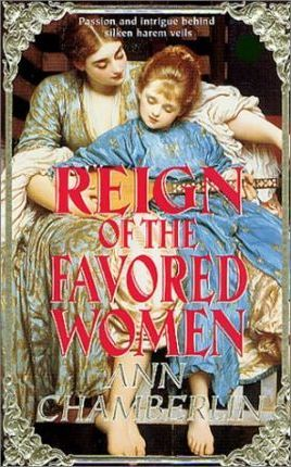 Reign of the Favored Woman