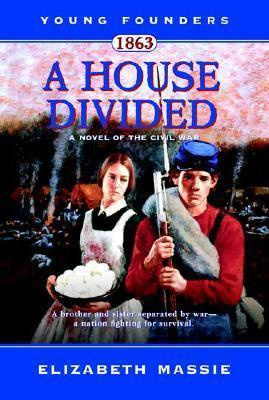 1863: A House Divided
