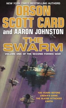 The Swarm : The Second Formic War (Volume 1)