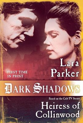 Dark Shadows: Heiress of Collinwood