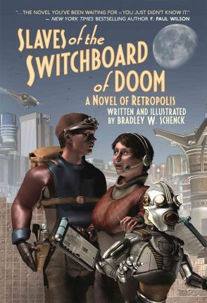 Slaves of the Switchboard of Doom