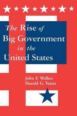 The Rise of Big Government in the United States