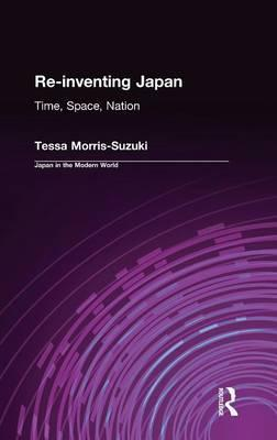 Re-inventing Japan: Nation, Culture, Identity