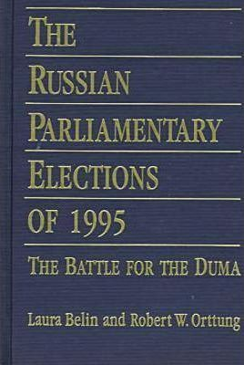 The Russian Parliamentary Elections of 1995