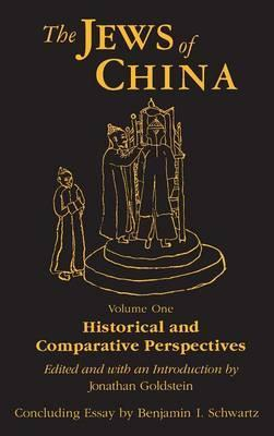 The Jews of China: Historical and Comparative Perspectives Volume 1