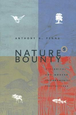 Nature's Bounty: Historical and Modern Environmental Perspectives